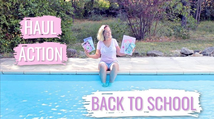 HAUL Back To School ACTION : Achats Fournitures Scolaires – Séverine Jenny