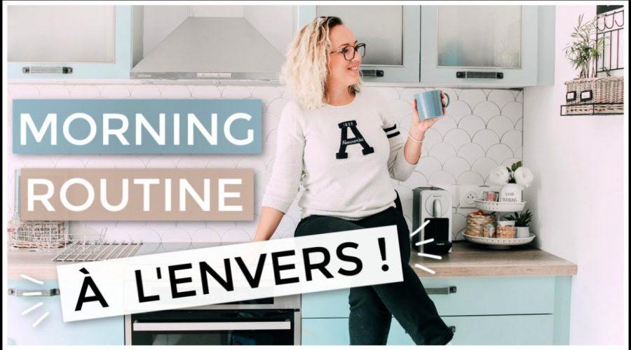 MA MORNING ROUTINE À L'ENVERS ! (+ CONCOURS DIY)