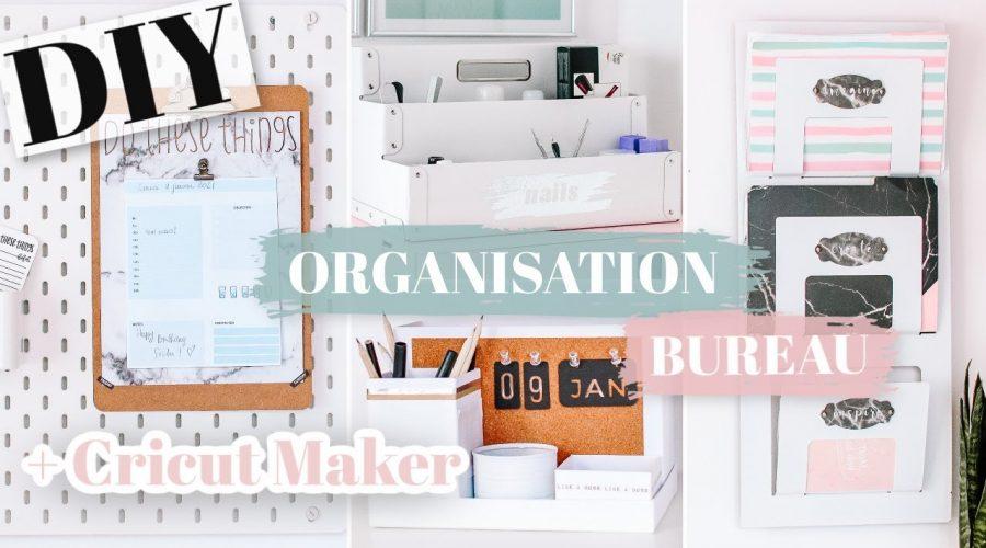 4 DIY ORGANISATION BUREAU À FAIRE ABSOLUMENT AVEC LA CRICUT MAKER