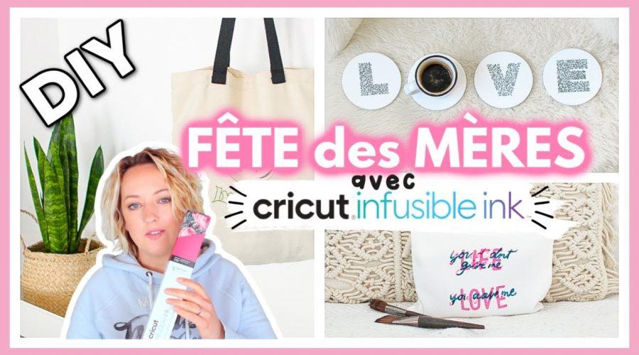 DIY CRICUT INFUSIBLE INK : Cadeaux Fête des Mères
