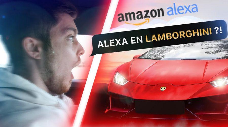 On teste Amazon Alexa en Lamborghini Huracán !!