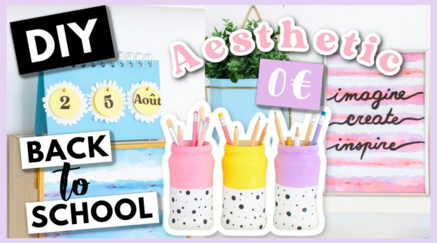 DIY BACK TO SCHOOL AESTHETIC 2021 : Fournitures Scolaires & Organisation